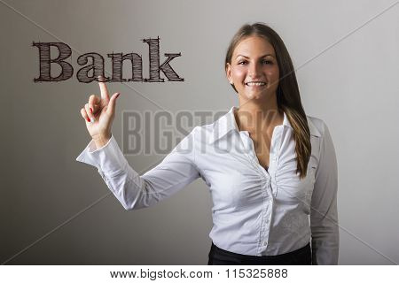 Bank - Beautiful Girl Touching Text On Transparent Surface