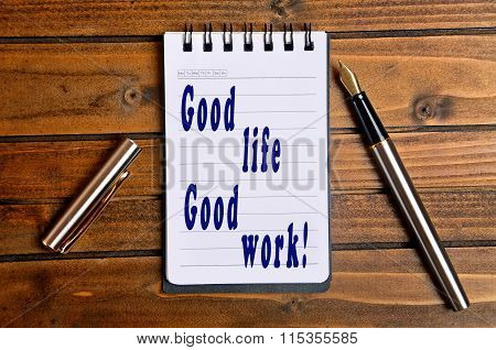 Good Life Good Work