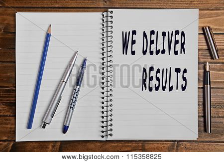We Deliver Results Text