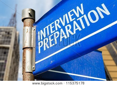 Interview Preparation written on road sign