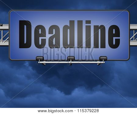 deadline, working time pressure and urgent timing hurry work against clock countdown late appointment, road sign billboard.