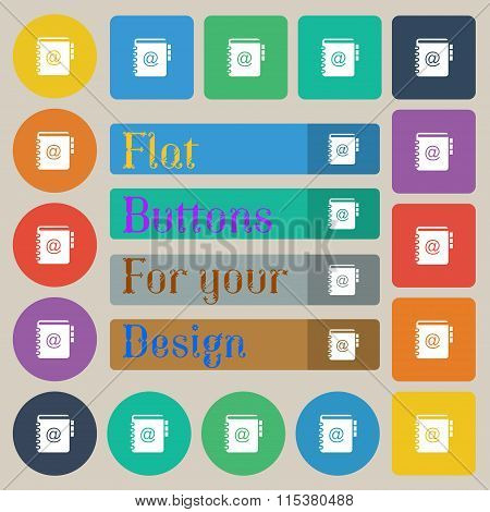 Notebook, Address, Phone Book Icon Sign. Set Of Twenty Colored Flat, Round, Square And Rectangular