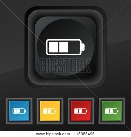 Battery Half Icon Symbol. Set Of Five Colorful, Stylish Buttons On Black Texture For Your Design.