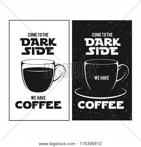 Dark side of coffee print. Chalkboard vintage illustration.