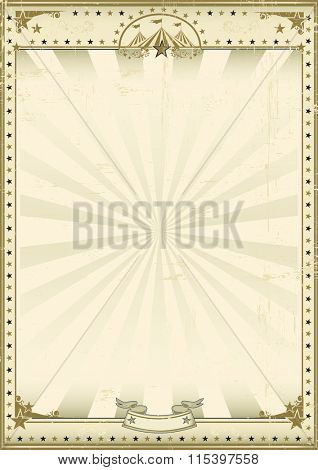 Circus brown vintage background. A circus vintage poster for your advertising. Enjoy