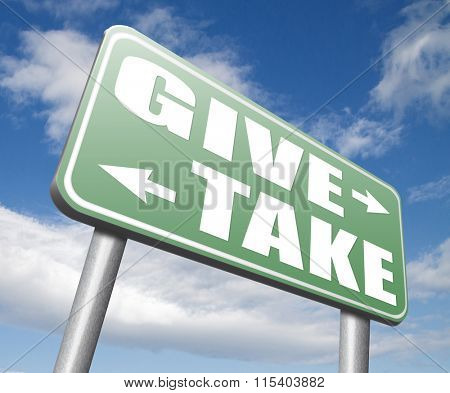 give take to charity and make a contribution or donation altruism and generous giving and donate cheap grudging