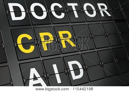 Healthcare concept: CPR on airport board background