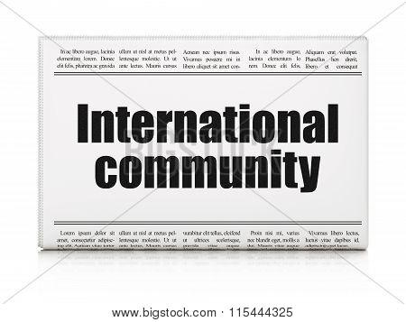 Politics concept: newspaper headline International Community