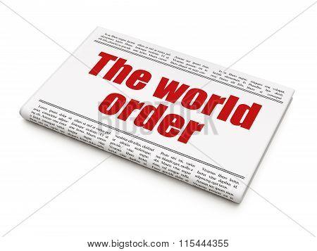 Politics concept: newspaper headline The World Order