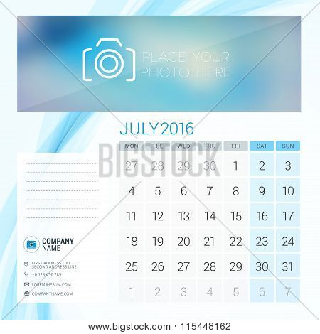 Desk Calendar For 2016 Year. July. Vector Stationery Design Template With Place For Photo, Company L