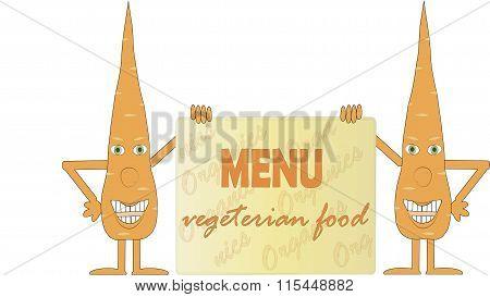 Two smiling orange carrot holding a board, inscription Menu, Vegetarian food, Organics, arms, legs,