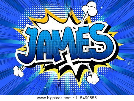 James - Comic Book Style Male Name.