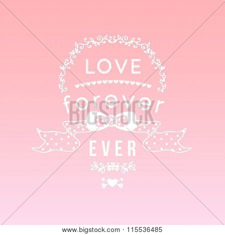 Vintage 'love forever and ever' lettering apparel t-shirt design with hand-drawn elements, heart, bo
