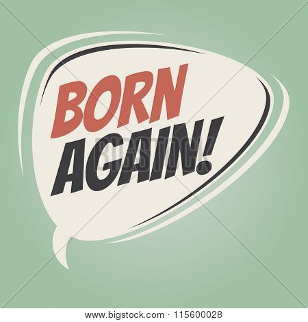 born again retro speech balloon