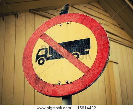 No Heavy Goods Vehicles. Vintage Stylized Photo