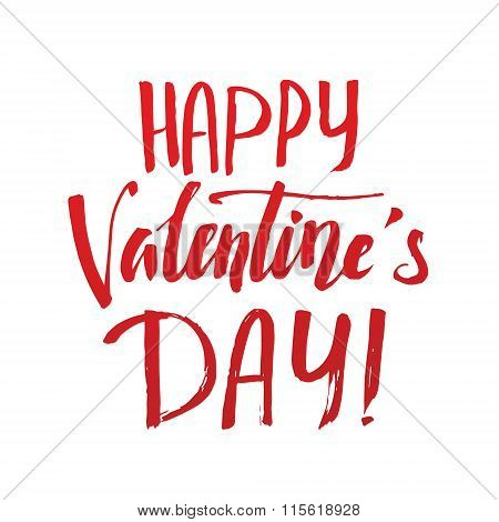 Happy Valentines Day Careless Calligraphic Inscription In Red Letters On A White Background