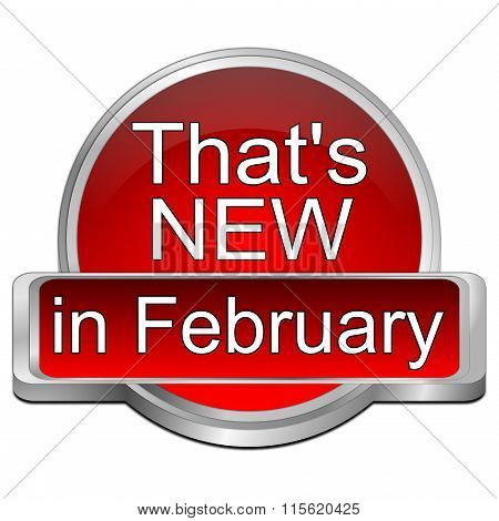 That's new in February Button