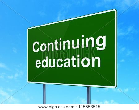 Studying concept: Continuing Education on road sign background
