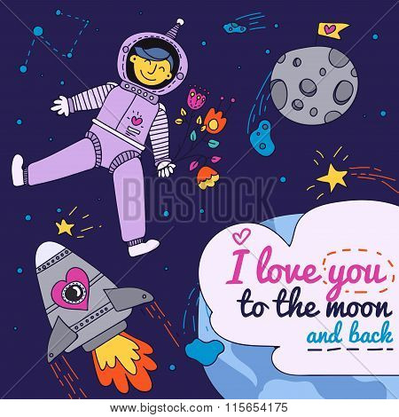 Valentine's Day Card. I Love You To The Moon And Back With Spaceman
