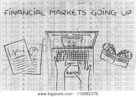 Online Trading User Selling Stocks, With Text Financial Markets Going Up