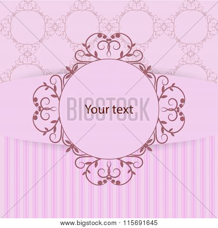 Vintage frame with place for your text on pink background with pattern and stripes.