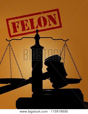 Felon Stamp And Gavel With Scales