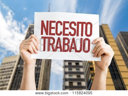 Need a Job (in Spanish) placard with urban background