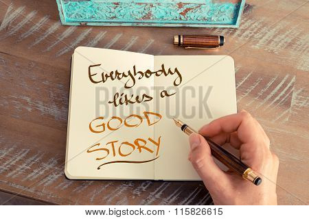 Handwritten Text Everybody Likes A Good Story