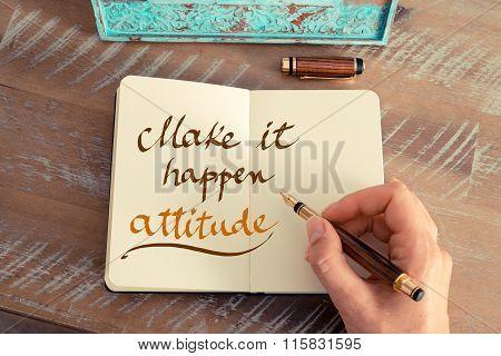 Handwritten Text Make It Happen Attitude