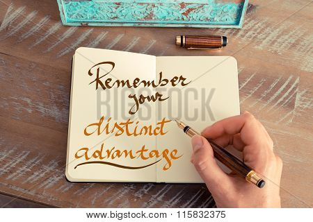 Handwritten Text Remember Your Distinct Advantage