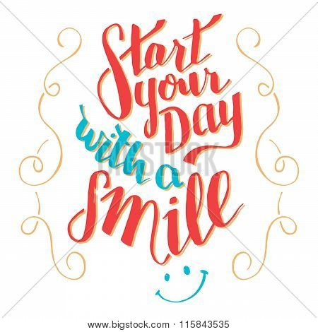 Start Your Day With A Smile Typography Qoute