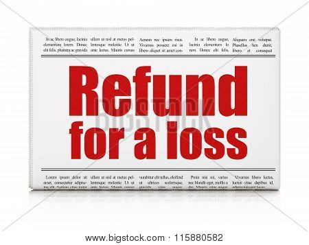 Insurance concept: newspaper headline Refund For A Loss