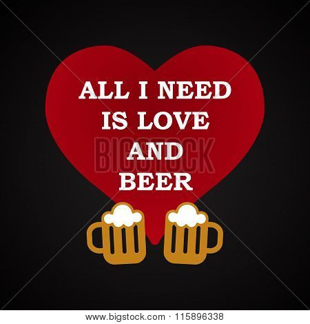 Love and beer - funny inscription template