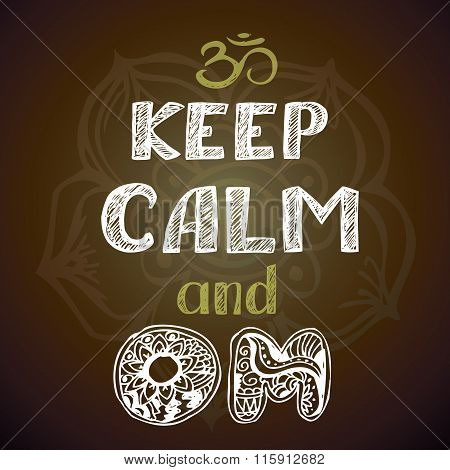 Keep Calm And Om Poster
