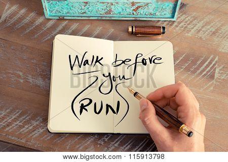 Handwritten Text Walk Before You Run