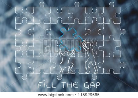 Men With Missing Piece To Complete A Puzzle, With Text Fill The Gap
