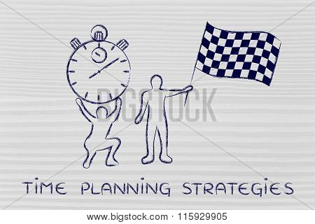 Men With Oversized Stopwatch & Chekered Flag, With Text Time Planning Strategies