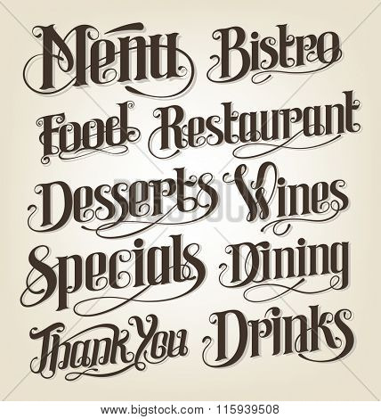 Hand drawn vintage lettering for restaurants, menus and signs. Calligraphic vector illustration.