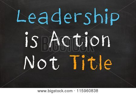 Leadership is Action not Title