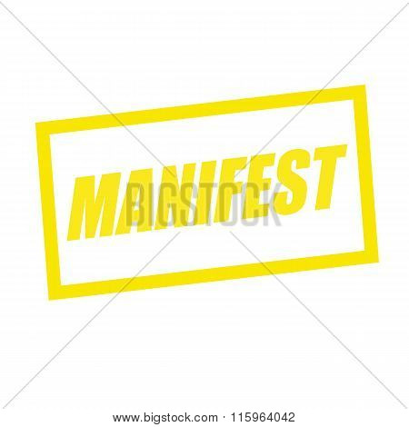 Manifest Yellow Stamp Text On White
