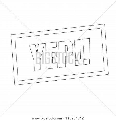 Yep Monochrome Stamp Text On White