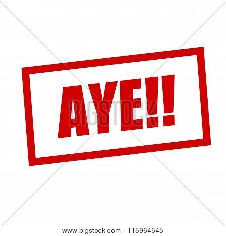 Aye Red Stamp Text On White