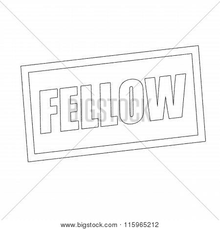 Fellow Monochrome Stamp Text On White