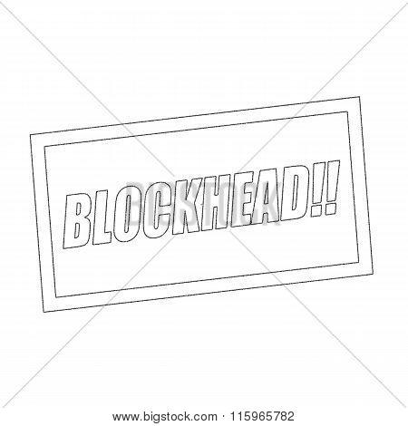 Blockhead Monochrome Stamp Text On White