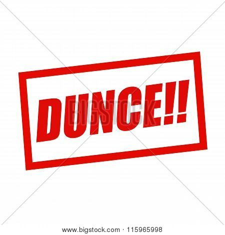 Dunce Red Stamp Text On White