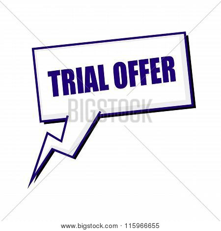 Trial Offer Blueblack Stamp Text On White Speech Bubbles