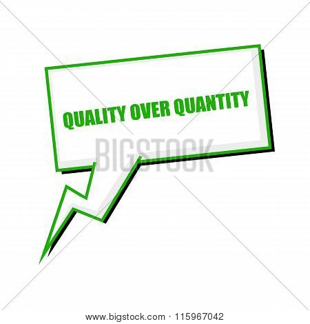 Quality Over Quantity Green Stamp Text On White Speech Bubbles