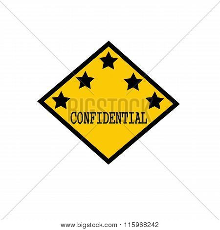 Confidential Black Stamp Text On Background Yellow And Star