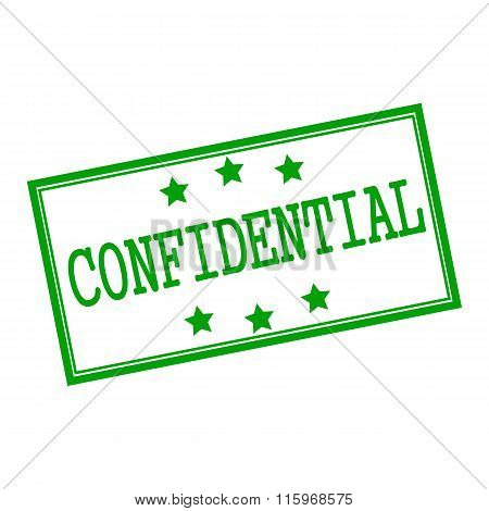 Confidential Green Stamp Text On Background White And Star