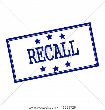 Recall  Blue-black Stamp Text On Background White And Star